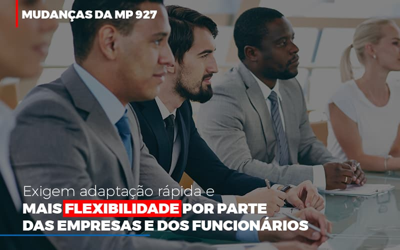 Mudancas Da Mp 927 Exigem Adaptacao Rapida E Mais Flexibilidade Notícias E Artigos Contábeis - Contabilidade no Piauí | Império Contábil