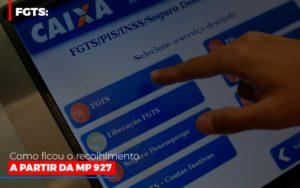 Fgts Como Ficou O Recolhimento A Partir Da Mp 927 Notícias E Artigos Contábeis - Contabilidade no Piauí | Império Contábil