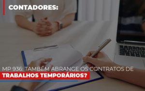 Mp 936 Tambem Abrange Os Contratos De Trabalhos Temporarios Notícias E Artigos Contábeis - Contabilidade no Piauí | Império Contábil