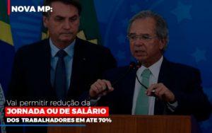 Nova Mp Vai Permitir Reducao De Jornada Ou De Salarios Notícias E Artigos Contábeis - Contabilidade no Piauí | Império Contábil