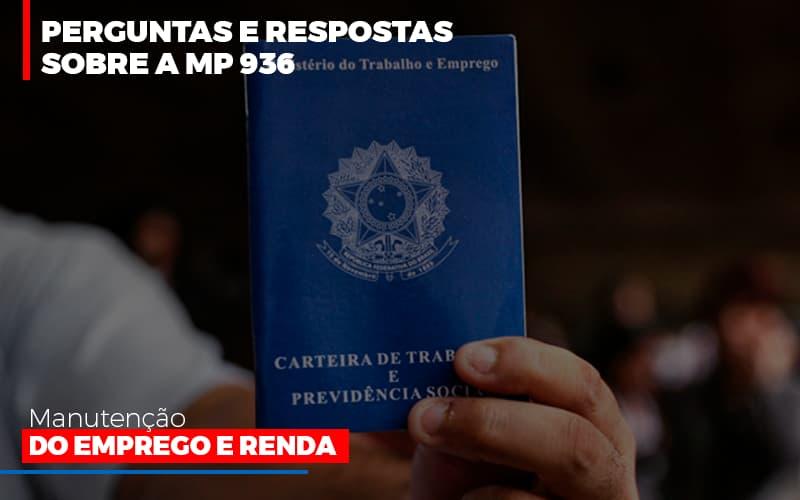 Perguntas E Respostas Sobre A Mp 936 Manutencao Do Emprego E Renda Notícias E Artigos Contábeis - Contabilidade no Piauí | Império Contábil