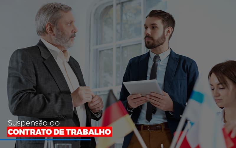 Suspensão Do Contrato De Trabalho Notícias E Artigos Contábeis - Contabilidade no Piauí | Império Contábil