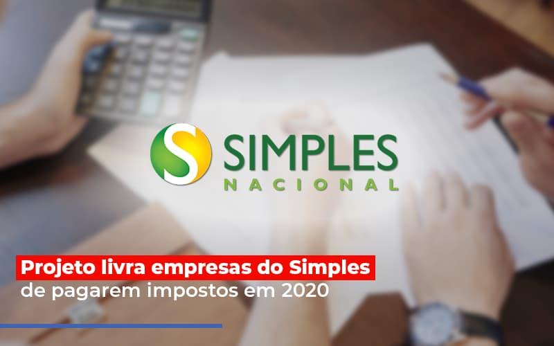 Projeto Livra Empresa Do Simples De Pagarem Post Contabilidade No Itaim Paulista Sp | Abcon Contabilidade Notícias E Artigos Contábeis - Contabilidade no Piauí | Império Contábil