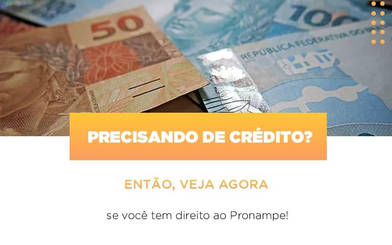 Precisando De Credito Entao Veja Se Voce Tem Direito Ao Pronampe Notícias E Artigos Contábeis - Contabilidade no Piauí | Império Contábil
