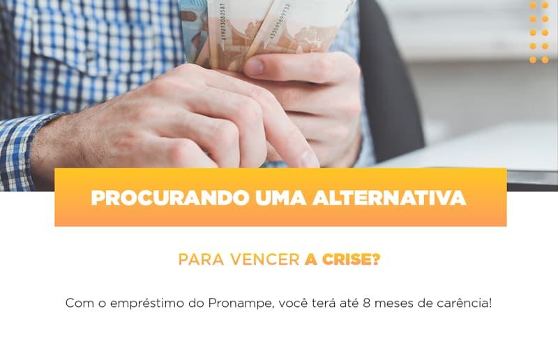 Pronampe Conte Com Ate Oito Meses De Carencia Notícias E Artigos Contábeis - Contabilidade no Piauí | Império Contábil