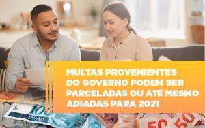 Vai Um Pouco De Folego Multas Do Governo Podem Ser Parceladas Notícias E Artigos Contábeis - Contabilidade no Piauí | Império Contábil